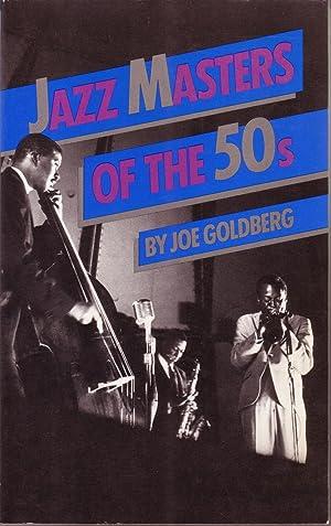 JAZZ MASTERS OF THE 50'S.: GOLDBERG, Joe.