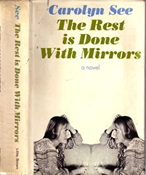 THE REST IS DONE WITH MIRRORS.