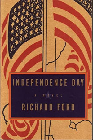 INDEPENDENCE DAY. [SIGNED]]: FORD, Richard.