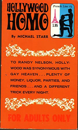 HOLLYWOOD HOMO.: STARR, Michael.