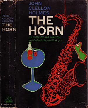 THE HORN.: HOLMES, John Clellon.