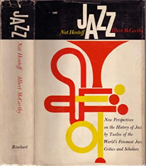 JAZZ: NEW PERSPECTIVES ON THE HISTORY OF: HENTOFF, Nat and