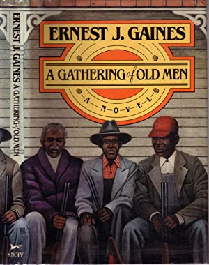 A GATHERING OF OLD MEN.: GAINES, Ernest J.