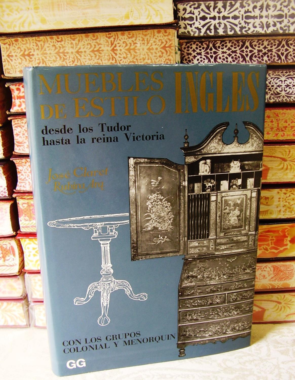Muebles De Estilo Ingles Desde Los Tudor Hasta La Reina Victoria  # Muebles Reina Victoria