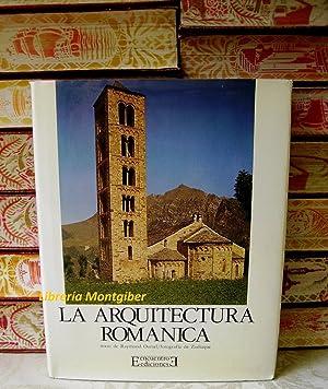 LA ARQUITECTURA ROMANICA: Oursel, Raymond