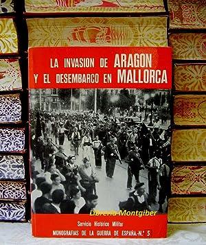 LA INVASION DE ARAGON Y EL DESEMBARCO EN MALLORCA .: José Manuel Martinez Bande ( Coronel de ...