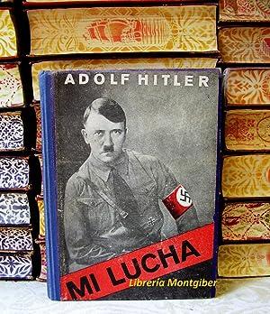 MI LUCHA: Hitler, Adolf