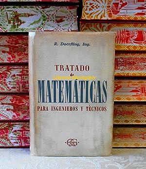 TRATADO DE MATEMATICAS PARA INGENIEROS Y TECNICOS: Doerfling, R. (ingeniero)