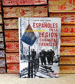 ESPAÑOLES EN LA LEGION EXTRANJERA FRANCESA: Mañes Postigo, Joaquín