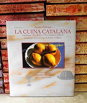 LA CUINA CATALANA . (Volum VI) . NICARN NI PEIX. POSTRES I DOLÇOS. BEGUDES I LICORS . ...