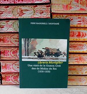 Una visió de la Guerra Civil des: Madorell i Muntané,