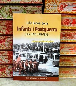 INFANTS I POSTGUERRA . Can Tunis (1939-1952): Baños i Soria,