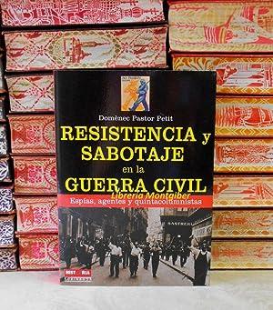 RESISTENCIA Y SABOTAJE EN LA GUERRA CIVIL.: Pastor Petit, Domènec