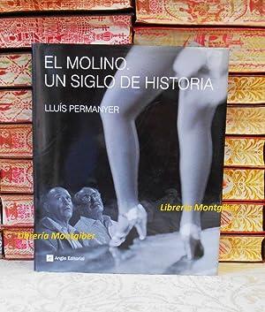 EL MOLINO. UN SIGLO DE HISTORIA: Permanyer, Lluís