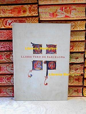 LLIBRE VERD DE BARCELONA . ( Edicio: Sobreques i Callicó,