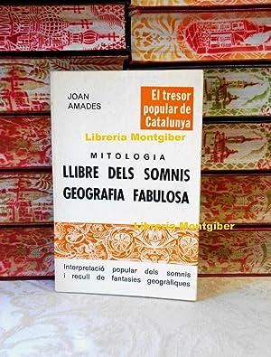 Mitologia . LLIBRE DELS SOMNIS GEOGRAFIA FABULOSA: Amades, Joan