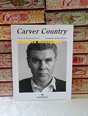 CARVER COUNTRY: Carver, Raymond (