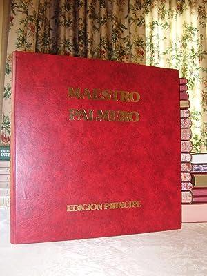 MAESTRO PALMERO . ( EDICION PRINCIPE ): Producido por Instituto Palmero de Arte ( I.P.A. )