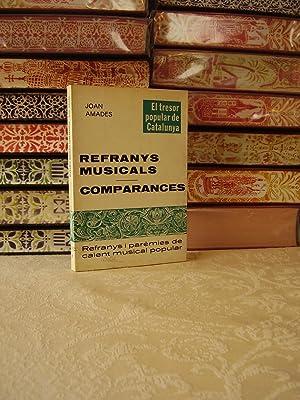 REFRANYS MUSICALS - COMPARANCES . Refranys i parèmies de caient musical popular .: Amades, ...