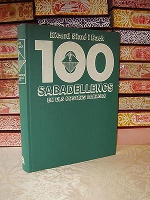 100 SABADELLENCS EN ELS NOSTRES CARRERS .: Simó i Bach, Ricard