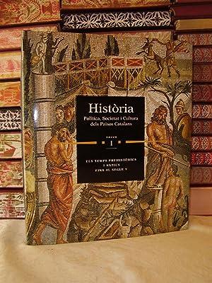 HISTORIA POLITICA SOCIETAT I CULTURA DELS PAISOS CATALANS ( 12 Vols.mes 1 de Cartografia Historica)...