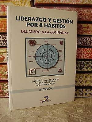 LIDERAZGO Y GESTION POR 8 HÁBITOS: Cardona Labarga /