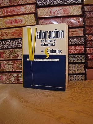 Valoracion de Tareas y Estructura de Salarios .: Lucas Ortueta, Ramon de