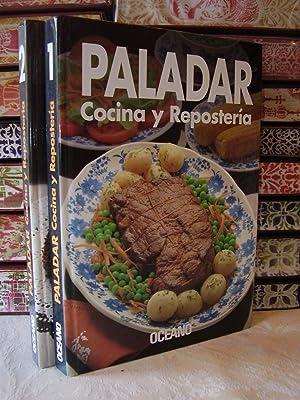 PALADAR. Cocina y Reposteria ( 2 Vol.): OCEANO . Grupo Editorial