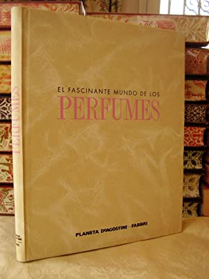 EL FASCINANTE MUNDO DE LOS PERFUMES ( 5 Vol.)