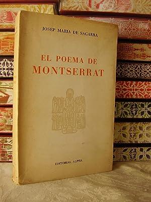 EL POEMA DE MONTSERRAT: SAGARRA, Josep Maria de