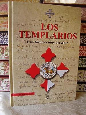 LOS TEMPLARIOS . Una historia muy presente: Barahona, Pastora