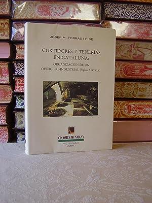 Curtidores y tenerías en Cataluña : organización de un oficio pre-industrial (...