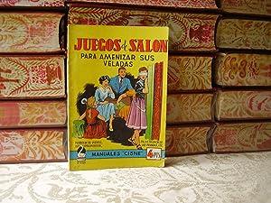 JUEGOS DE SALON PARA AMENIZAR SUS VELADAS: De Monis, Adalberto