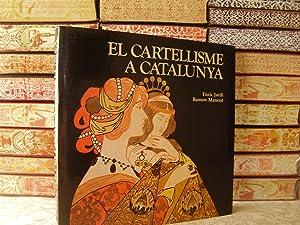 EL CARTELLISME A CATALUNYA . Llocs, Arts i Oficis: Jardí, Enric / Manent, Ramon