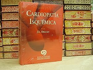 Cardiopatía isquémica.: Juan Luis Delcan Dominguez ( Editor )