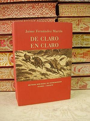 DE CLARO EN CLARO . Una lectura: Fernandez Martín, Jaime