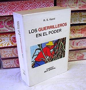 LOS GUERRILLEROS EN EL PODER: Karol, K.S.