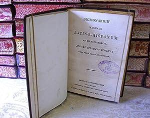 DICTIONARIUM MANUALE LATINO-HISPANUM AD USUM PUERORUM: Ximenez, Stephano
