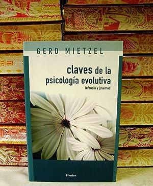 CLAVES DE LA PSICOLOGIA EVOLUTIVA . Infancia y juventud .: Mietzel, Gerd
