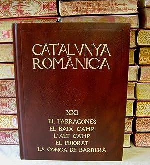 CATALUNYA ROMÀNICA . Vol XXI . EL TARRAGONÈS - EL BAIX CAMP - L'ALT CAMP - EL ...