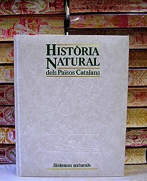 HISTÒRIA NATURAL dels Països Catalans . Vol 14 . Sistemes Naturals .: Folch i Guillèn ,...