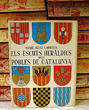 Els escuts heràldics dels Pobles de Catalunya: BASSA I ARMENGOL, MANUEL