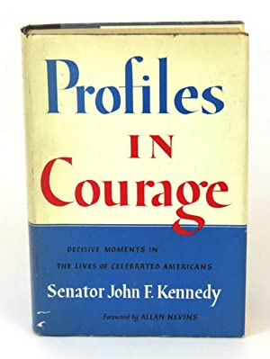 Profiles in Courage: Kennedy, John F.
