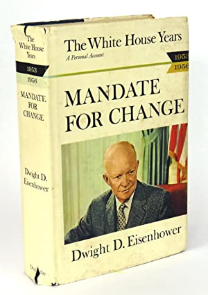 The White House Years 1953 - 1956;: Eisenhower, Dwight D.
