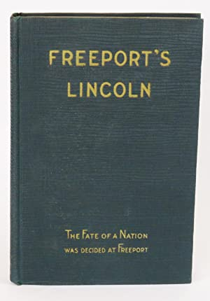 Freeport's Lincoln: W. T. Rawleigh