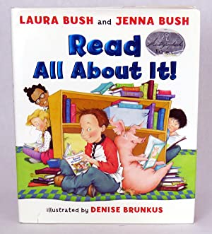 Read All About It!: Bush, Laura and