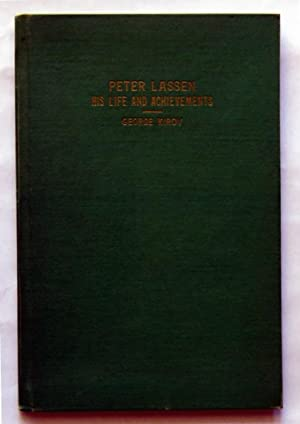 Peter Lassen; Highlights on His Life and Achievements