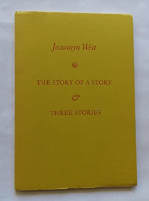 The Story of A Story & Three Stories