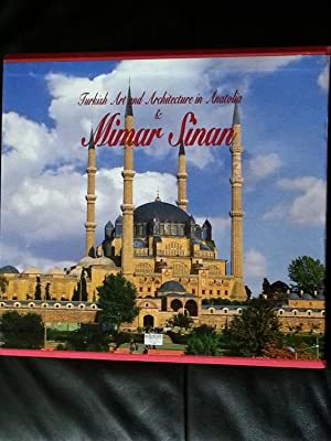 Turkish Art and Architecture in Anatolia &: Aksit, Ilhan (Ed.)