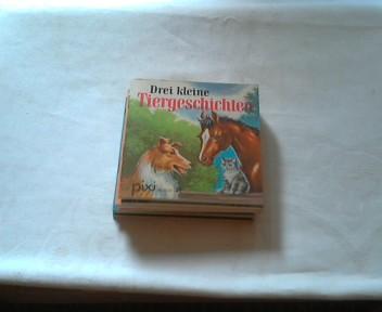 Pixi Buch. 31. Drei kleine Tiergeschichten: Pixi Buch: